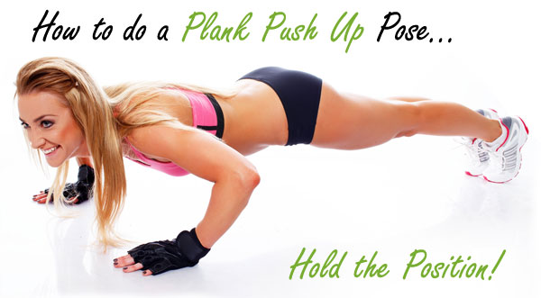 How to do a Plank Push Up